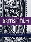 The Encyclopedia of British Film by Manchester University Press (Paperback, 2013)