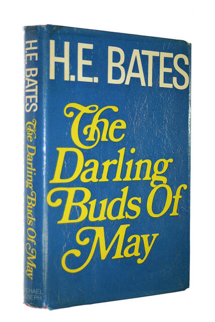 Darling Buds of May by Bates, H. E.