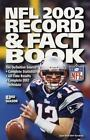The Official NFL 2002 Record and Fact Book by National Football League Staff (2002, Paperback)