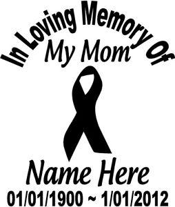In Loving Memory Car Decals >> In Loving Memory Of 8 034 Cancer Ribbon Mom Decal Window Custom