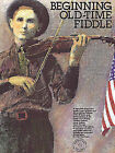 Beginning Old-Time Fiddle by Alan Kaufman (Mixed media product, 1992)