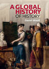 A Global History of History by Daniel Woolf (Paperback, 2011)
