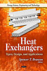 Heat Exchangers: Types, Design, & Applications by Nova Science Publishers Inc (Hardback, 2011)