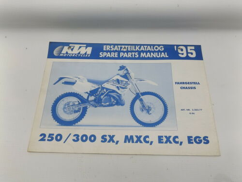 KTM 320377994 1995  250 300 SX MXC EXC EGS CHASSIS SPARE PARTS MANUAL
