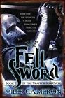 The Fell Sword by Miles Cameron (Paperback / softback, 2014)