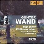 Anton Bruckner - Günter Wand Edition, Vol. 4 (2006)