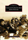 Chicago's South Side Irish Parade by Bridget Houlihan Kennedy (Paperback / softback, 2010)