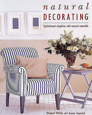 1 of 1 - Natural Decorating: Sophisticated Simplicity With Natural Materials-ExLibrary