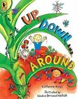 Up, Down, and Around by Katherine Ayres (Paperback / softback, 2008)