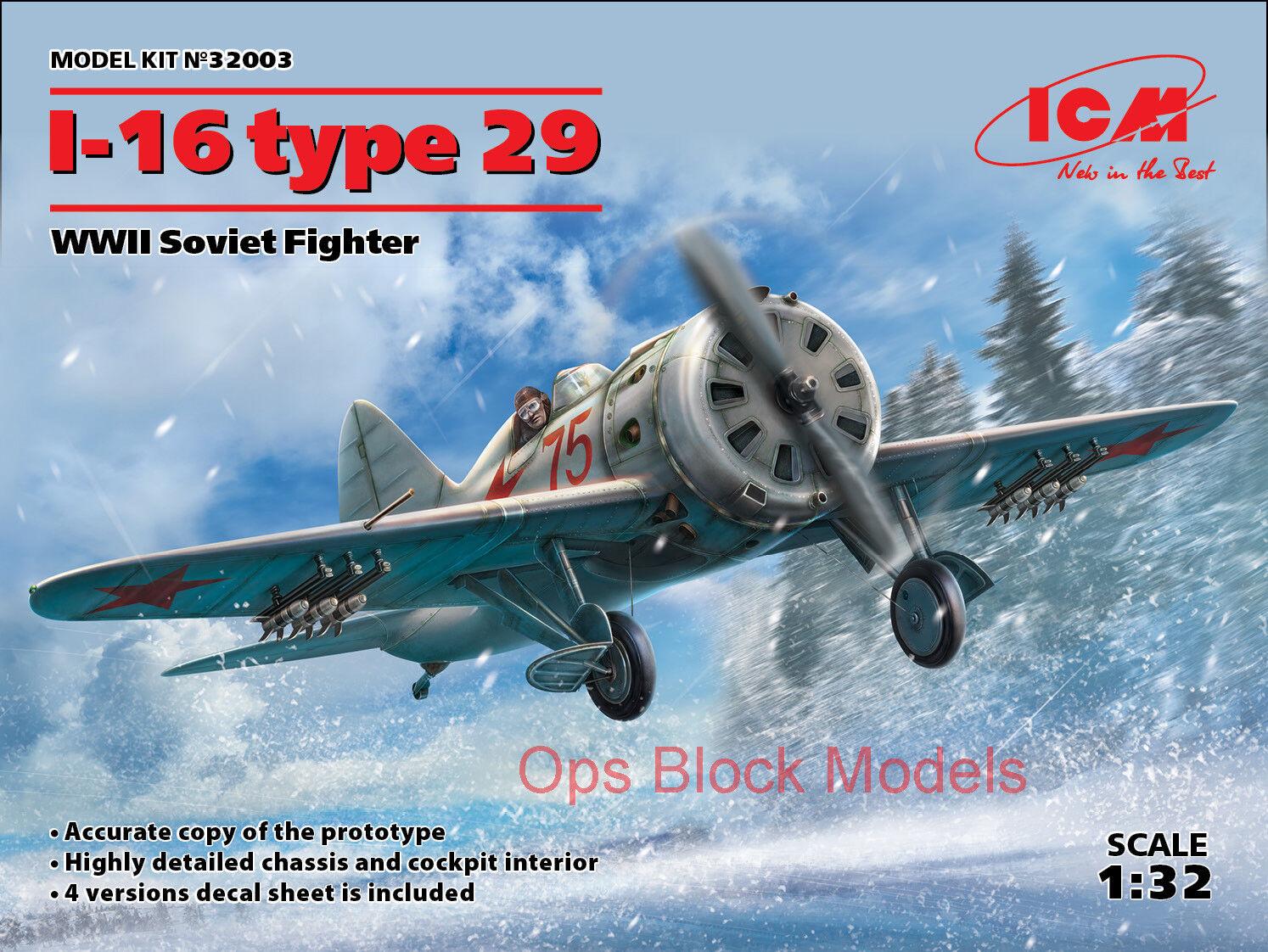 ICM 1 32 POLIKARPOV I-16 TYPE 29 WWII SOVIET FIGHTER