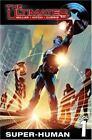 The Ultimates - Super-Human Vol. 1 (2006, Paperback)