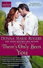 There's Only Been You by Donna Marie Rogers (Paperback / softback, 2013)