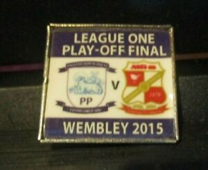 """PRESTON NORTH END SWINDON TOWN LIMITED EDITION """" PLAYOFF FINAL """"2015  BADGE"""