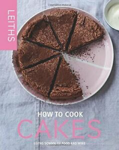 How-to-Cook-Cakes-Leith-039-s-How-to-Cook-By-Leith-039-s-School-of-Food-and-Wine