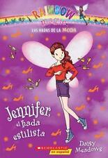 Las hadas de la moda #5: Jennifer, el hada estilista (Spanish Edition)