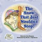 The Snow That Just Wouldn't Stop by Ivan Benson (Paperback / softback, 2008)