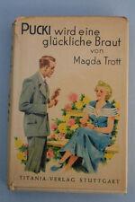 Magda Trott - Pucki wird eine glückliche Braut