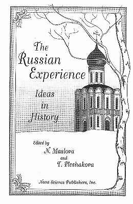 Russian Experience : Ideas in History Hardcover N. Maslova