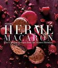 Pierre Hermé Macaron : The Ultimate Recipes from the Master Patissier by Pierre Hermé (2015, Hardcover)