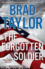 The Forgotten Soldier by Brad Taylor (Hardback, 2015)
