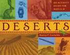 Deserts: An Activity Guide for Ages 6-9 by Nancy F. Castaldo (Paperback, 2004)