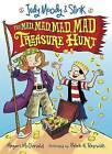 Judy Moody and Stink: The Mad, Mad, Mad, Mad Treasure Hunt by Megan McDonald (Paperback, 2010)