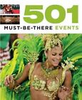 501 Must-be-There Events by Arthur Findlay, et al. (Paperback, 2014)
