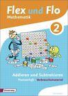 Flex und Flo. Themenheft Addieren und Subtrahieren 2: Verbrauchsmaterial (2014, Geheftet)