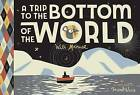 Trip to the Bottom of the World with Mouse by Frank Viva (Hardback, 2016)