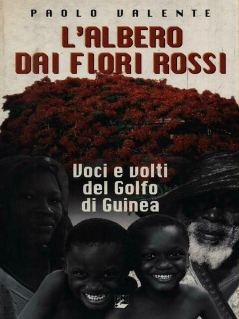 L'ALBERO DAI FIORI ROSSI  VALENTE PAOLO EMI 2004 VITA DI MISSIONE