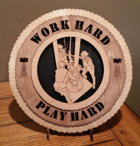 Play Hard Oil Worker Wall Tribute Sign Work Hard
