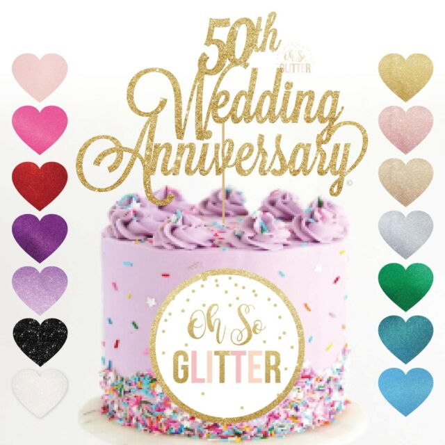 50th Wedding Anniversary Cake Topper Golden Years Glitter Gold Fifty