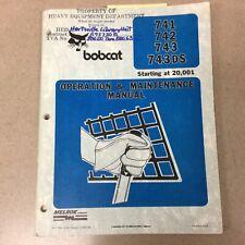 Bobcat 741 742 743 743ds Operation Maintenance Manual Skid Steer Loader 6570166