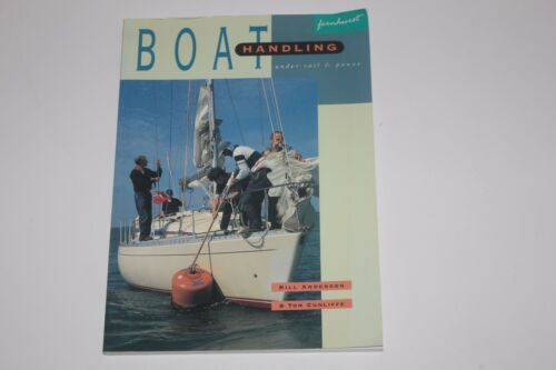 1 of 1 - Boat Handling Under Sail and Power by Tom Cunliffe, Bill Anderson (Paperback,...
