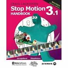 Stop Motion Handbook 3.1 Using GarageBand and iStopMotion by Craig Lauridsen (Paperback, 2015)