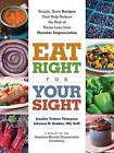 Eat Right for Your Sight by American Macular Degeneration Foundation, Jennifer Trainer Thompson, Johanna M. Seddon (Paperback, 2015)
