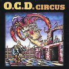 O.C.D. Circus by O.C.D. Circus (CD, Feb-2004, O.C.D. Circus)