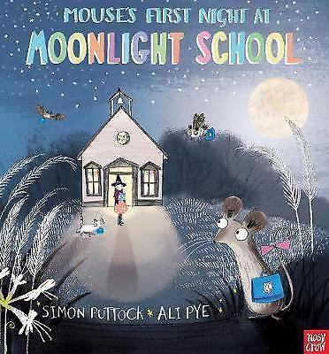1 of 1 - Mouse's First Night at Moonlight School-ExLibrary