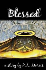 Blessed : Sequel to Www. horrorscope. death by P. A. Morris (2014, Paperback)