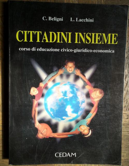 Cittadini insieme - Beligni, Lacchini - CEDAM,1996
