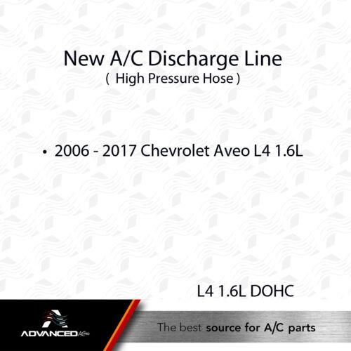 AC A//C Discharge Line Fits 2006-2017 Chevrolet Aveo L4 1.6L Replaces 96435887