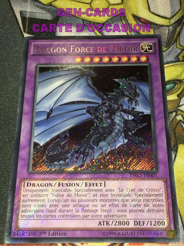 OCCASION Carte Yu Gi Oh DRAGON FORCE DE MIROIR DRL2-FR005 1ère édition