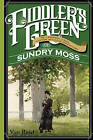 Fiddler's Green: Or a Wedding, a Ball, and the Singular Adventures of Sundry Moss by Van Reid (Paperback, 2016)