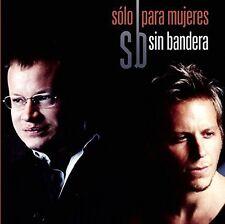 Sin Bandera - Solo Para Mujeres [New CD]