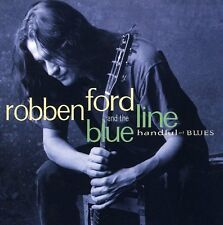 Robben Ford, Robben Ford & Blue Line - Handful of Blues [New CD]