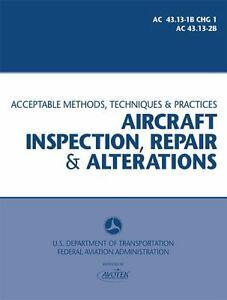 ac 43 13 nuts faa ac 43 131b chg and 2b acceptable methods techniques and practices aircraft inspection repair 2004 paperback