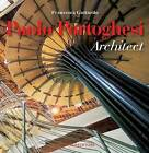 Paolo Portoghesi: Architect by Gangemi (Paperback, 2011)