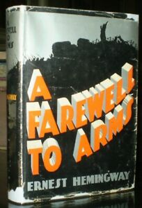 A-FAREWELL-TO-ARMS-by-ERNEST-HEMINGWAY-GROSSET-amp-DUNLAP-EARLY-EDITION-IN-DJ