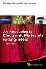 An Introduction to Electronic Materials for Engineers by Wei Gao, Nigel Sammes, Zhengwei Li (Hardback, 2011)