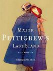 Major Pettigrew's Last Stand by Helen Simonson (Hardback, 2010)